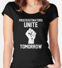 Procrastinators unite tomorrow Women's Fitted Scoop T-Shirt