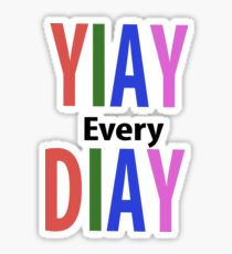 Yiay every diay Sticker