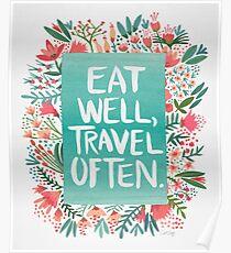 Eat Well, Travel Often – Bouquet Poster