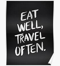 Eat Well, Travel Often – Black Poster