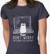 I'm from tech support Womens Fitted T-Shirt