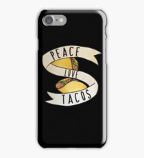 Peace Love and Tacos iPhone Case/Skin