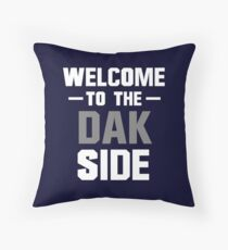 Welcome to the Dak Side Throw Pillow