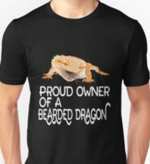 Proud Owner of a Bearded Dragon Shirt Unisex T-Shirt