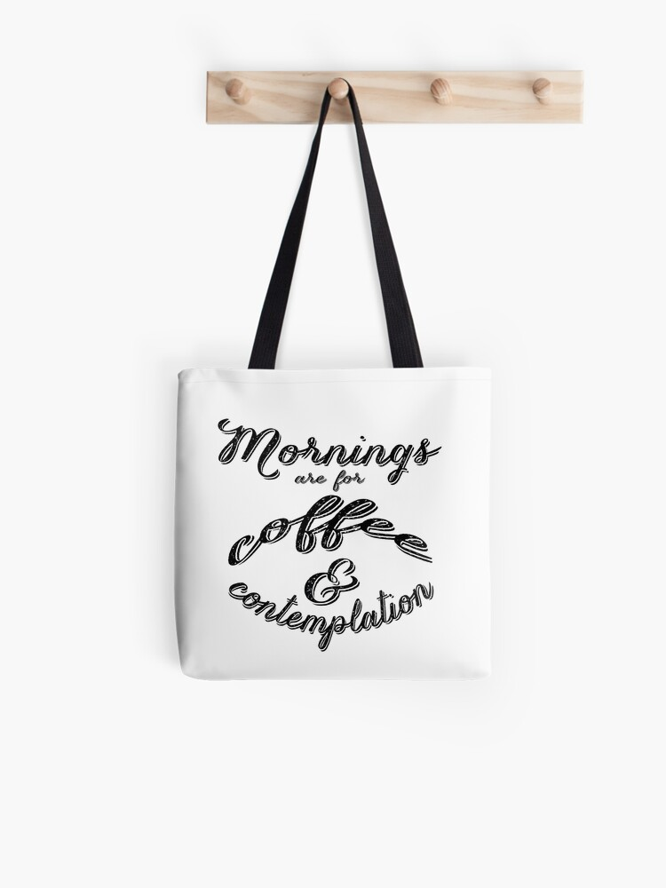 Mornings Are For Coffee And Contemplation Stranger Things Shirt Tote Bag
