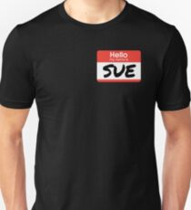 Hello My Name Is Sue - A Boy Named Sue Unisex T-Shirt