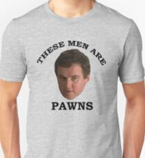 These men are PAWNS Unisex T-Shirt