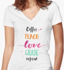 Coffee Teach Love Grade Repeat - Warm Hues Women's Fitted V-Neck T-Shirt