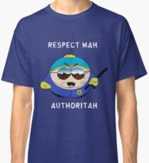 Respect Mah Authoritah - Light text  Classic T-Shirt