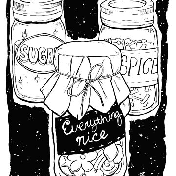 Sugar, Spice, & Everything Nice by Tarrasque