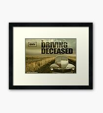 Driving Deceased Framed Print