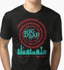 Big Bad Sunnydale Tri-blend T-Shirt