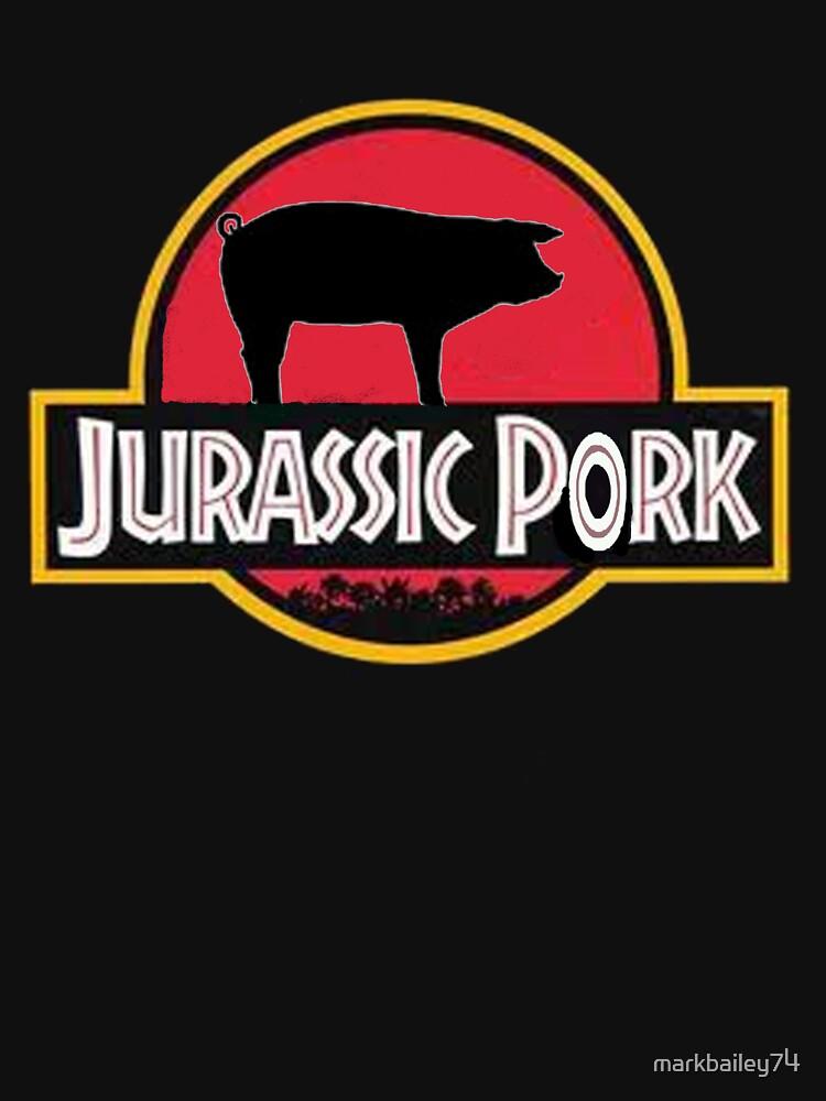 Jurassic Pork by markbailey74