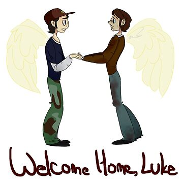 Welcome Home Luke by mominik