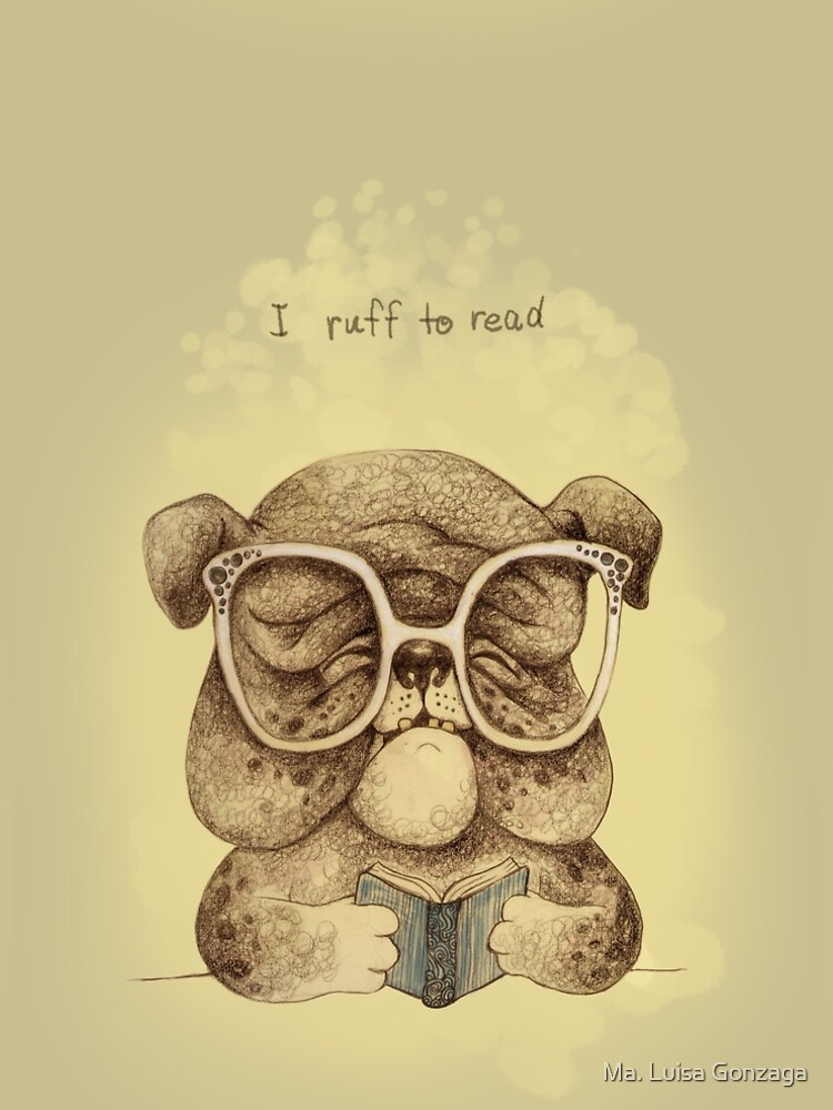 I Ruff to Read by luisapizza