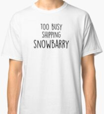 too busy snowbarry B Classic T-Shirt