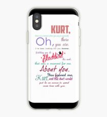 Kurt, there is a moment when you say to yourself, Oh, there you are. iPhone Case
