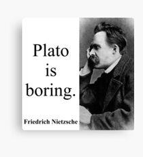 Plato Is Boring - Nietzsche Canvas Print