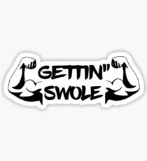 Weightlifter Funny Design - Gettin Swole Sticker