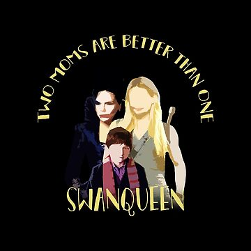 Once Upon A Time: #SWANQUEEN - Two Moms Are Better Than One by thinkgeek