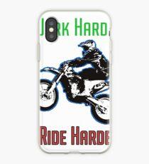 Work Hard Ride Harder! Motocross iPhone Case