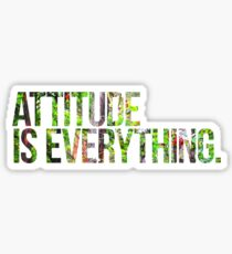 Attitude is everything Sticker