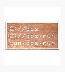 Run dos run. Photographic Print