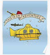 This Is An Adventure Poster