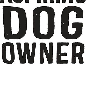 Aspiring Dog Owner by Fitspire