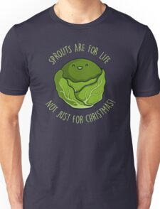 Sprouts Are For Life Unisex T-Shirt