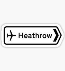 Heathrow Airport, Road Sign, London, UK Sticker