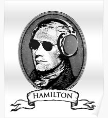 Alexander Hamilton TShirt Headphones and Sunglasses Poster