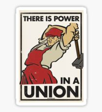 There Is Power in a Union (Vector Recreation) Sticker