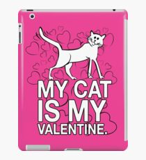 My Cat is My Valentine iPad Case/Skin