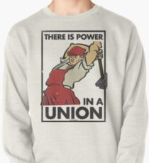 There Is Power in a Union (Vector Recreation) Pullover