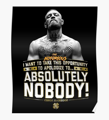 Apologize to Nobody - Conor McGregor Poster