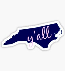 North Carolina - Home of Y'all Sticker