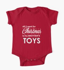 """Children's """"All I want for Christmas is my brother's TOYS"""" Kids Clothes"""