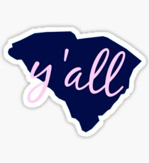 South Carolina - Home of Y'all Sticker