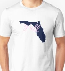 Florida - Home of Y'all T-Shirt