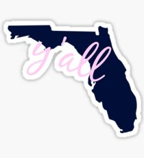 Florida - Home of Y'all Sticker