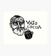 Vato Cocoa Art Print
