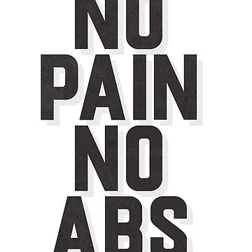 No Pain, No Abs by cnfsdkid