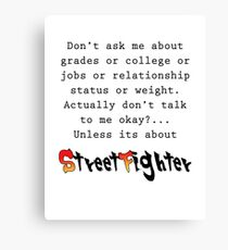 Street Fighter quote Canvas Print