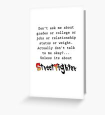 Street Fighter quote Greeting Card