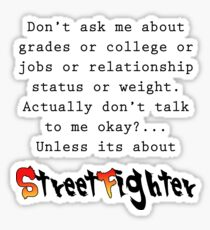 Street Fighter quote Sticker