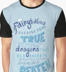 Fairytales are more than true GK Chesterton - Illustrated Lettering Typography Graphic T-Shirt
