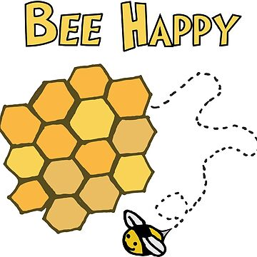 Bee Happy by DorkSlay