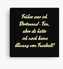 Anti Dortmund Fan Canvas Print