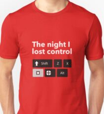 Funny The Night I lost Control Unisex T-Shirt